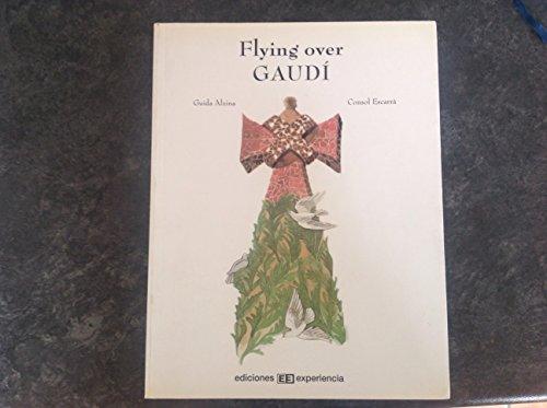9788493226442: Flying over gaudi