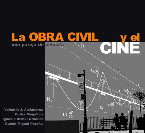 9788493227012: LA OBRA CIVIL Y EL CINE: Una pareja de película