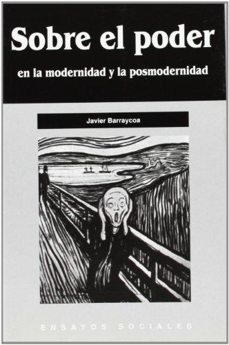 9788493228965: Sobre el poder en la modernidad y posmodernidad