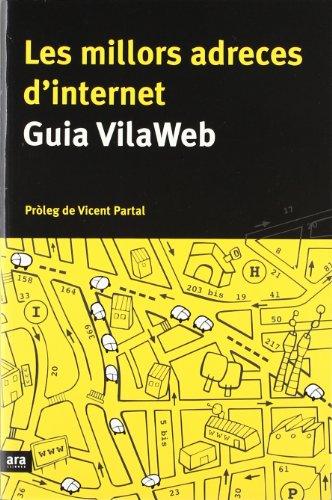 9788493229627: Les millors adreces d'Internet: Guia Vilaweb