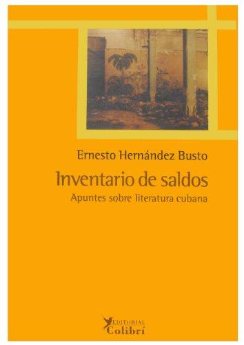 9788493231187: Inventario de saldos. Apuntes sobre literatura Cubana