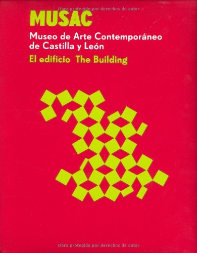 9788493232542: MUSAC THE BUILDING