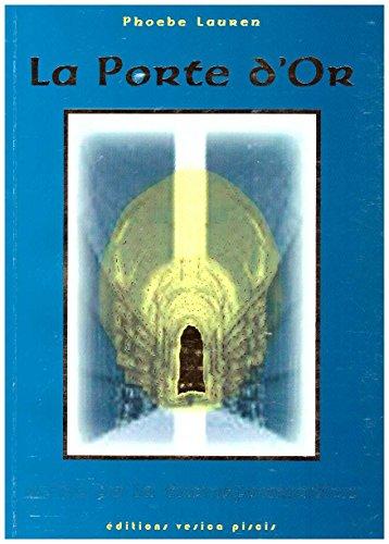 9788493234911: La Porte d'Or - Guide de la Transformation