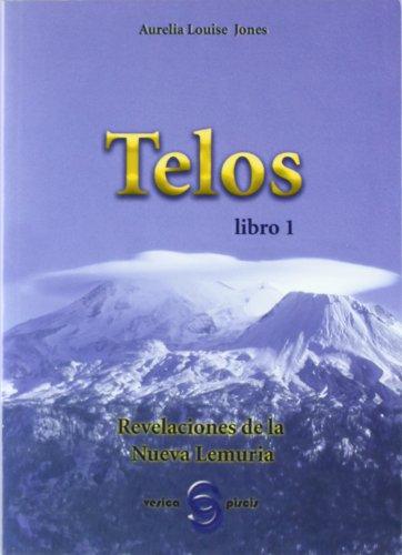 9788493234973: Telos I - revelaciones de la nueva lemuria