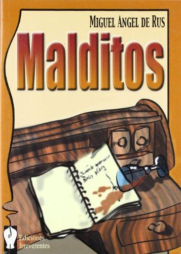 MALDITOS.: RUS Miguel Angel
