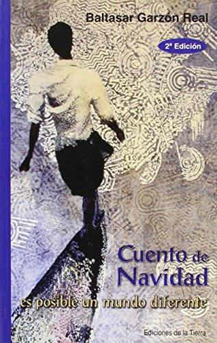 CUENTO DE NAVIDAD: BALTASAR GARZÓN REAL
