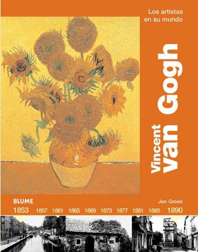 9788493244224: Vincent Van Gogh (Los artistas en su mundo series) (Spanish Edition)