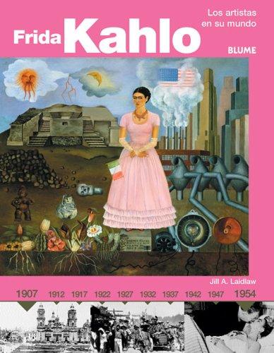 9788493244248: Frida kahlo (Los Artistas En Su Mundo Series)