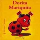 9788493244286: Bichitos Curiosos. Dorita Mariquita