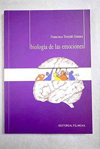 9788493248833: BIOLOGIA DE LAS EMOCIONES