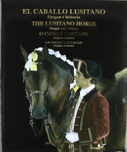 9788493253875: El Caballo Lusitano: Origen e Historia