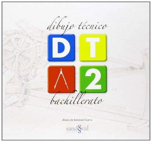 9788493254049: DIBUJO T+CNICO 2 (DT 2) (bitono: azul y negro) = 2¬ BTO