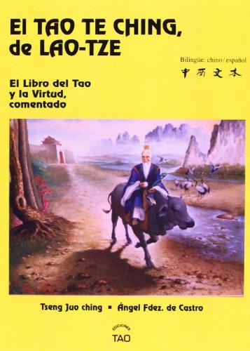 9788493254711: El Tao Te Ching, de Lao-Tze El Libro del Tao y la Virtud