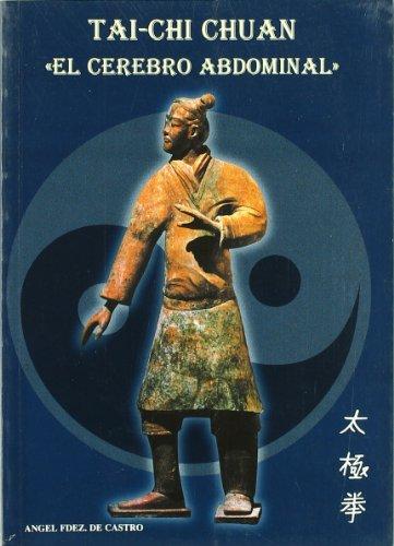9788493254742: Tai-chi chuan - el cerebro abdominal