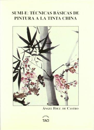 9788493254797: Sumi-e: tecnicas basicas de pintura a la tinta China