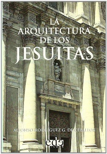 9788493257118: Arquitectura De Los Jesuitas, La