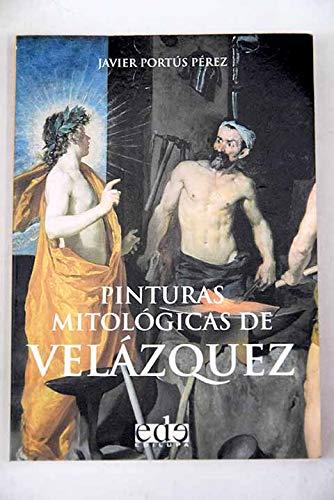 9788493257132: Pinturas mitologicas de Velázquez