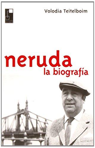 9788493259341: Neruda. la biografia