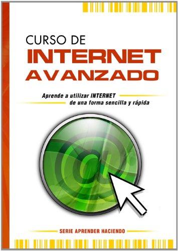 9788493260033: Curso de Internet Avanzado