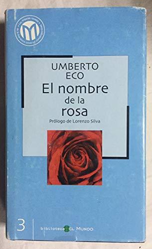 9788493264536: El Nombre De La Rosa