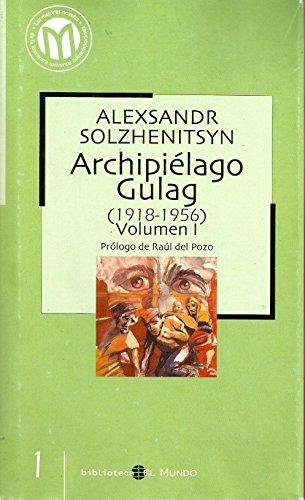 9788493264550: Archipielago Gulag 1918-1956. Volumen I
