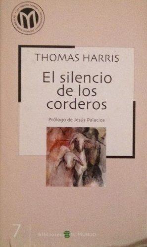 9788493264581: El silencio de los corderos