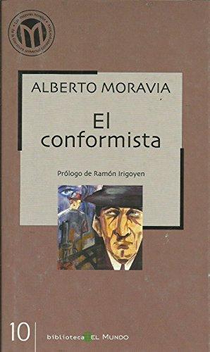 9788493264598: EL CONFORMISTA
