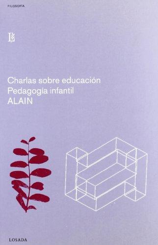 9788493271282: Charlas sobre educacion-pedagogia infantil