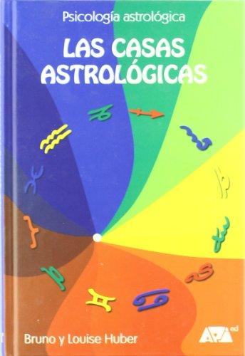 9788493279035: Las casa astrológicas