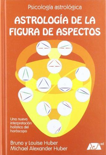 9788493279059: Astrología De La Figura De Aspectos