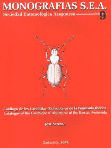 9788493280727: Catálogo de los Carabidae (Coleoptera) de la Península Ibérica =: Catalogue of the Carabidae (Coleoptera) of the Iberian Peninsula (Monografías SEA)