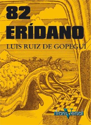 9788493282035: 82 Eridano (Transversal)