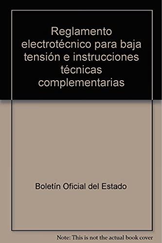 9788493283414: Reglamento electrotécnico para baja tensión e instrucciones técnicas complementarias