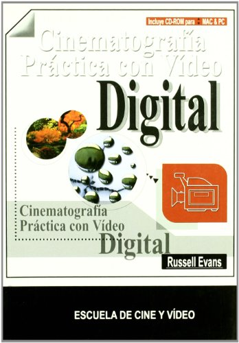 9788493284459: Cinematografía práctica con vídeo digital