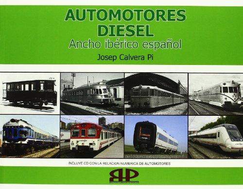 9788493286156: Automotores diesel : ancho iberico español