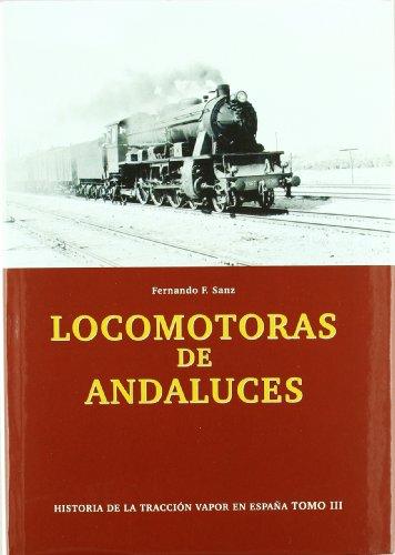 9788493286194: LOCOMOTORAS DE ANDALUCES