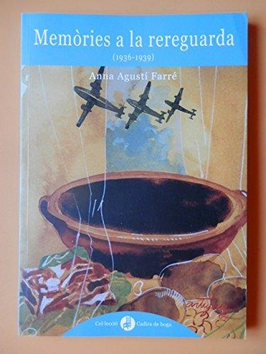9788493289737: Memòries a la rereguarda (1936-1939)