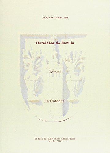 9788493291006: Heráldica de Sevilla