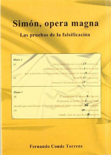 9788493291914: Simon, opera magna - las pruebas de la falsificacion