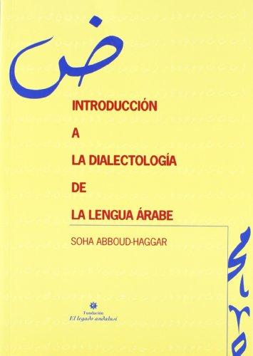 Introducción a la dialectología árabe: Soha Abboud-Haggar