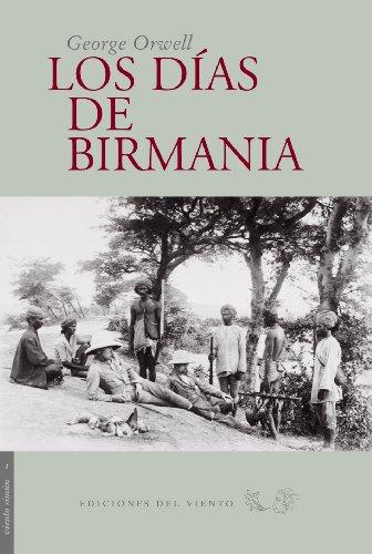9788493300104: Los Dias de Birmania