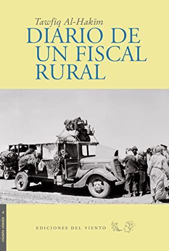Diario de un fiscal rural (8493300136) by Al Hakim, Tawfiq