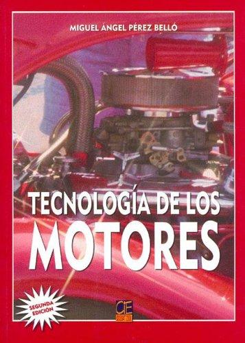 9788493302153: Tecnologia de Los Motores (Spanish Edition)