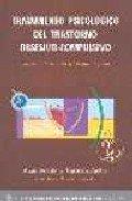 9788493302610: TRATAMIENTO PSICOLOGICO DEL TRASTORNO OBSESIVO-COMPULSIVO (2ª ED. )