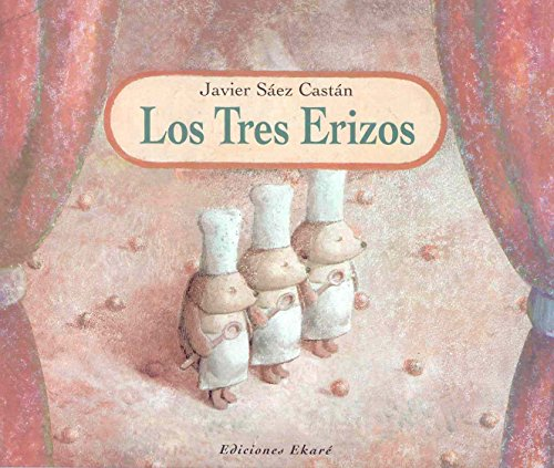 9788493306007: Los tres erizos / The Three Hedgehogs (Ponte Poronte) (Spanish Edition)