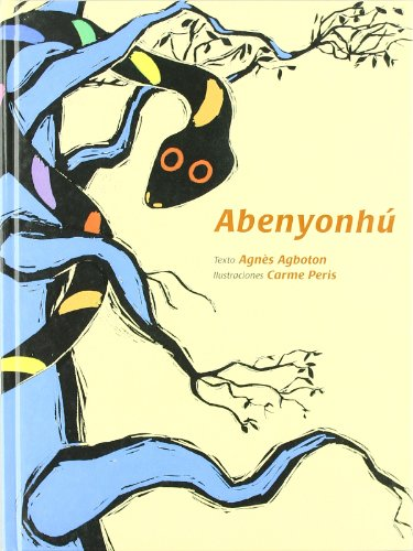 9788493310189: Abenyonhu -Cuentos Del Mundo (Cuentos del Mundo / Stories of the World)