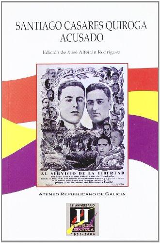 9788493310356: Santiago Casares Quiroga Acusado
