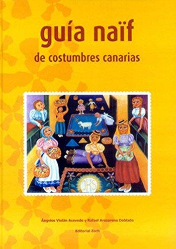 Guia naïf de costumbres canarias: Violán Acevedo, Ángeles