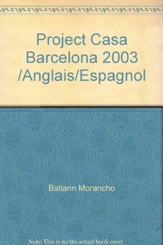 Proyecto Casa Barcelona 2003: Ballarin Morancio