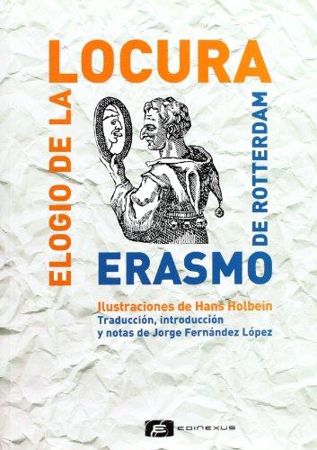 9788493312497: Elogio De La Locura. Erasmo De